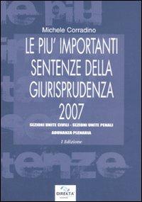 Le più importanti sentenze della giurisprudenza 2007.