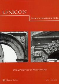 Lexicon. Storie e architettura in Sicilia. 5-6. 2007-2008.  Dal tardogotico al rinascimento