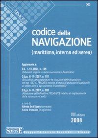 Codice della navigazione. Marittima, interna ed aerea