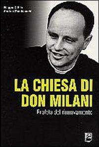 La Chiesa di Don Milani. Profeta del rinnovamento