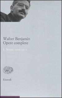 Opere complete. Vol. 1: Scritti 1906-1922.