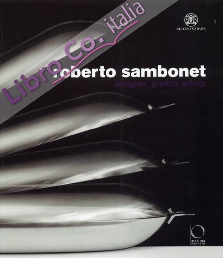 Roberto Sambonet. Designer, Grafico, Artista (1924-1995).