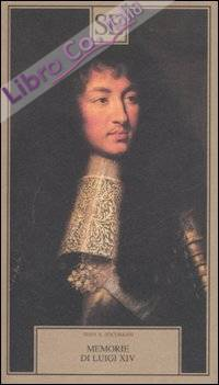 Memorie di Luigi XIV.