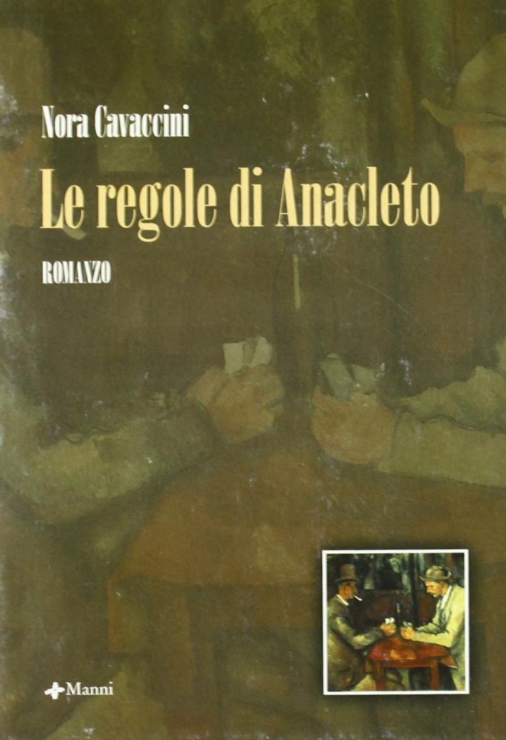 Le regole di Anacleto.