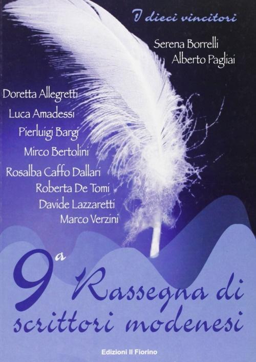 Nona Rassegna di scrittori modenesi.
