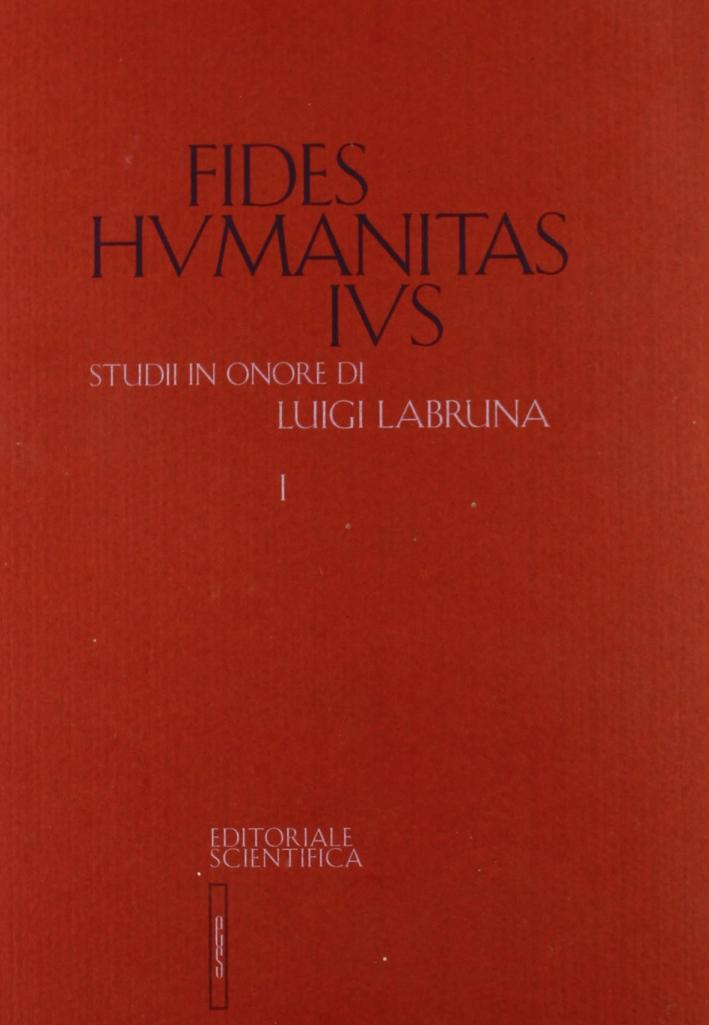 Fides Humanitas Ius. Studi in onore di Luigi Labruna