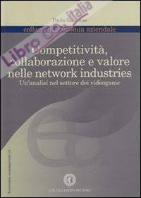 Copertitività, collaborazione e valore nelle network industries. Un'analisi nel settore dei videogame