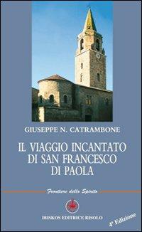 Il viaggio incantato di San Francesco di Paola.