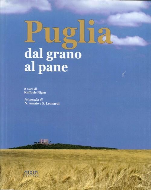 Puglia. Dal grano al pane