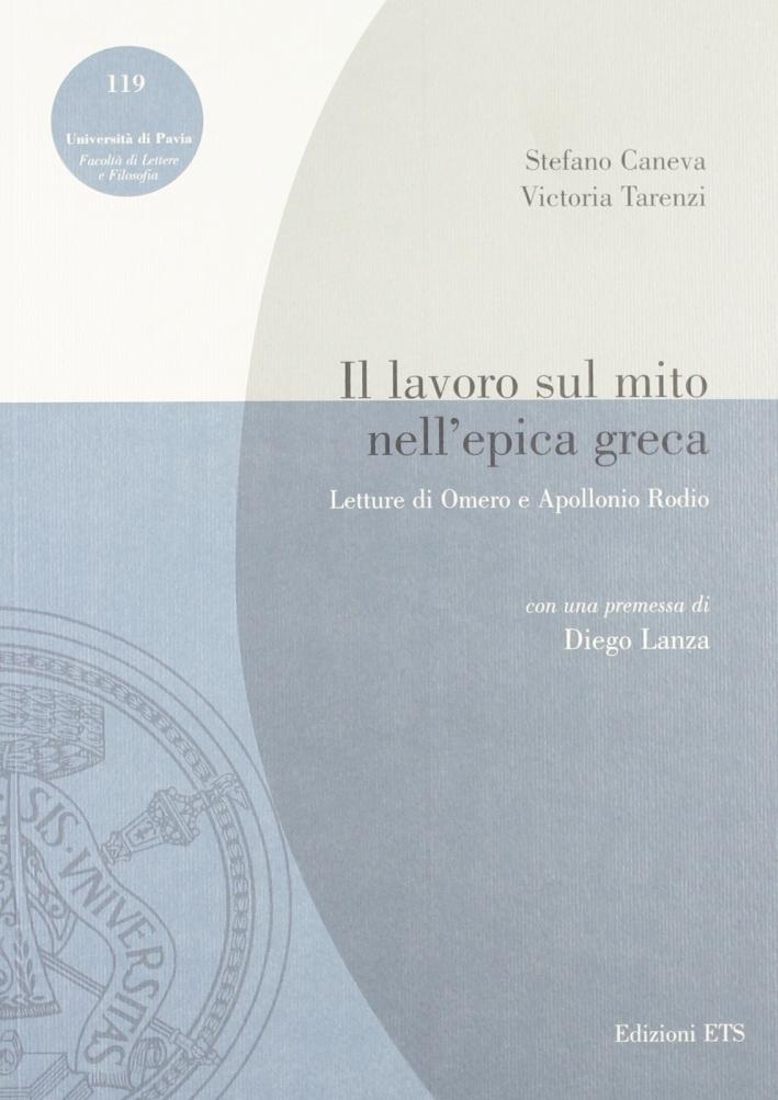 Il lavoro sul mito nell'epica greca. Letture di Omero e Apollonio Rodio.