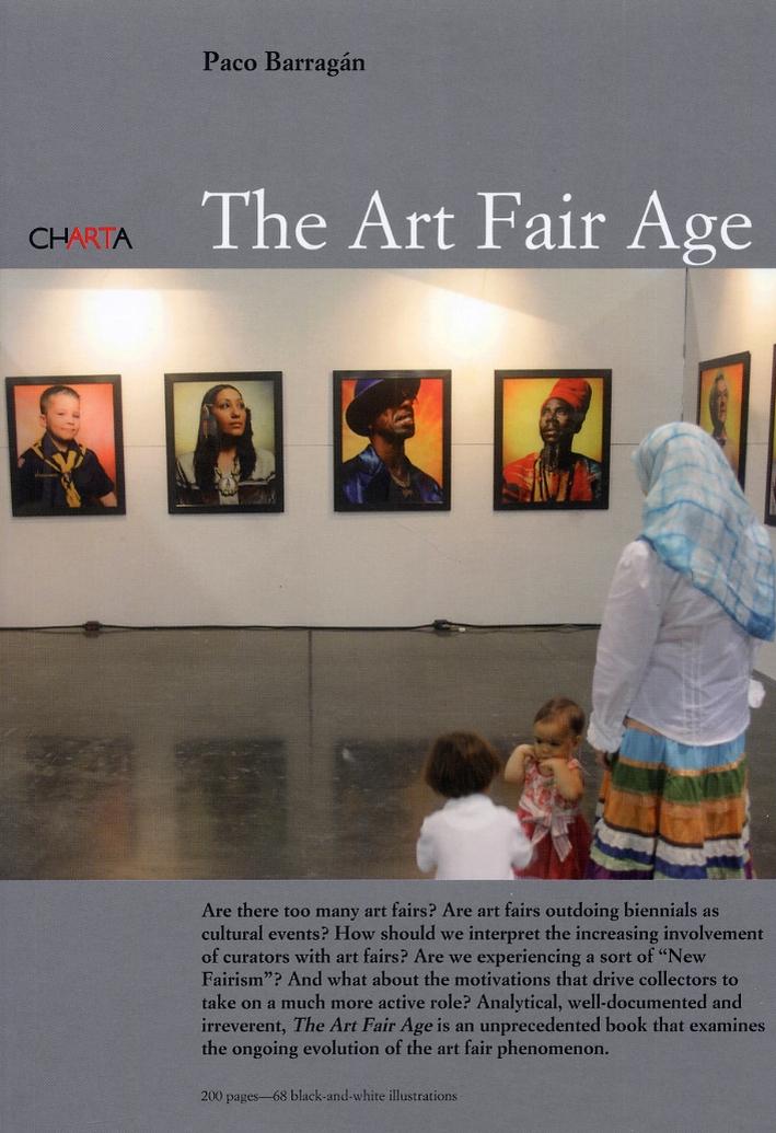 The Art Fair Age. [English and Spanish Ed.].