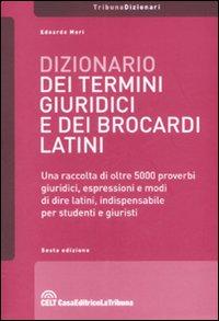 Dizionario dei termini giuridici e dei brocardi latini