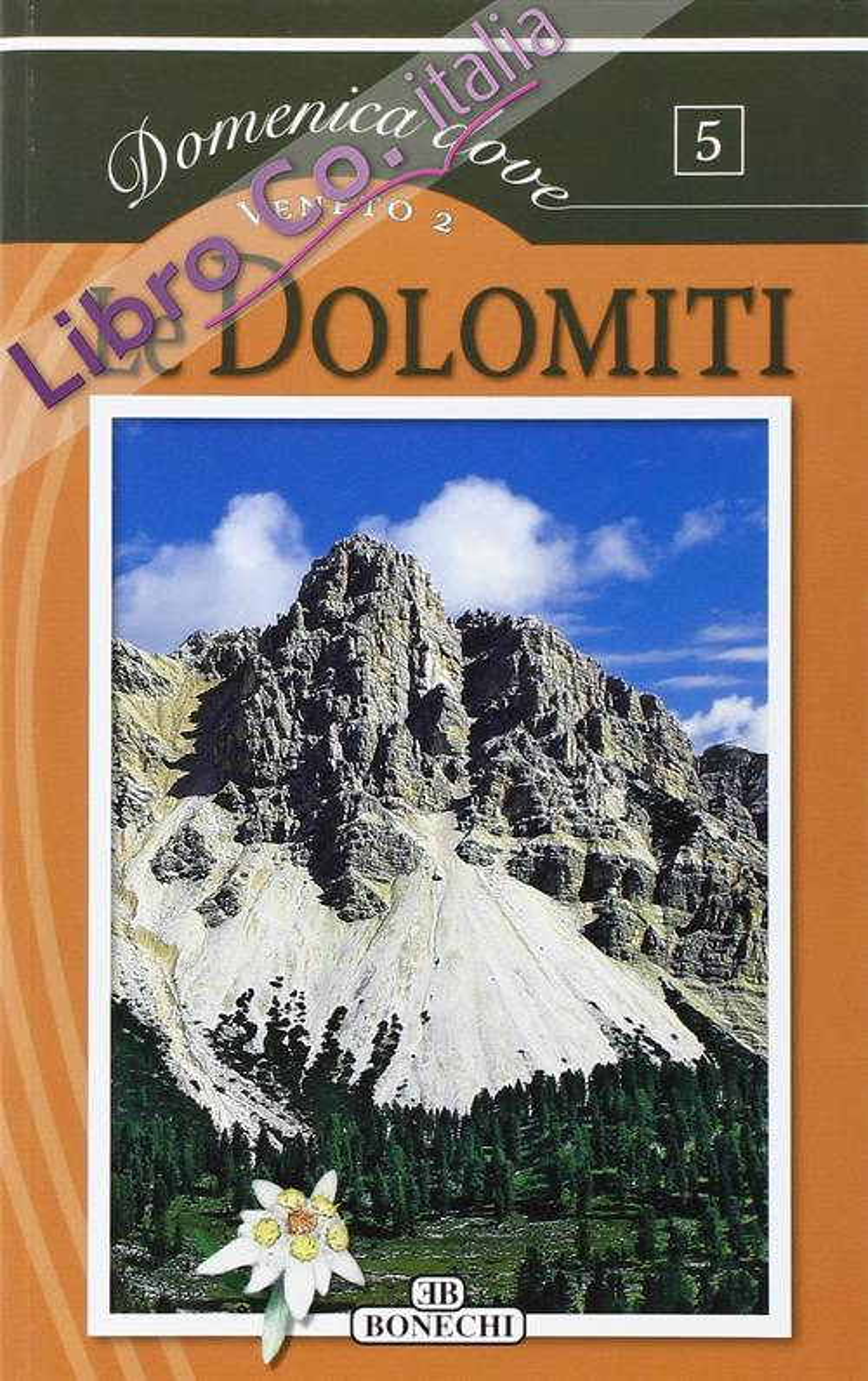 Le Dolomiti. Veneto