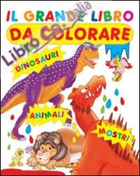 Grande libro da colorare. Ediz. illustrata