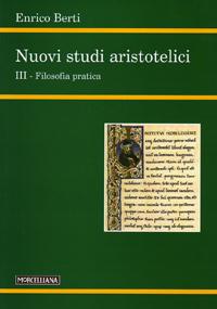 Nuovi studi aristotelici. Ediz. bilingue. Vol. 3