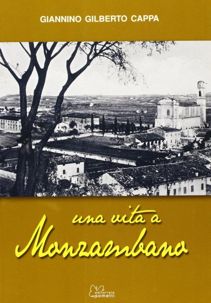 Una vita a Monzambano