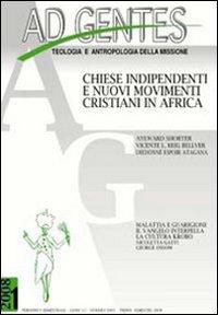 Ad gentes (2008). Vol. 1: Chiese indipendenti e nuovi movimenti cristiani in Africa