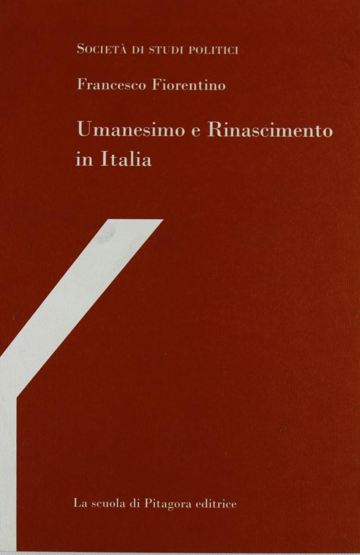 Umanesimo e Rinascimento in Italia