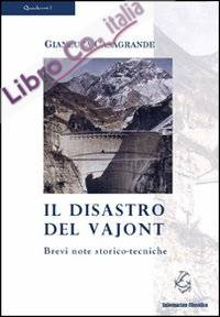 Il disastro del Vajont. Brevi note storico-tecniche