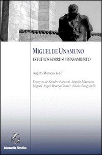Miguel de Unamuno. Estudio sobre su pensiamento