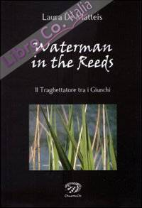 Waterman in the Reeds