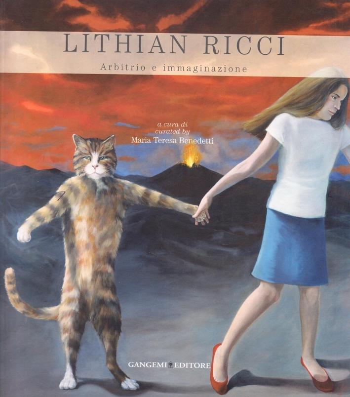 Lithian Ricci. Arbitrio e immaginazione