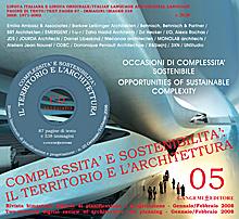 Complessità e sostenibilità. Il territorio e l'architettura. 5. Gennaio-febbraio 2008. [Con CD-ROM]