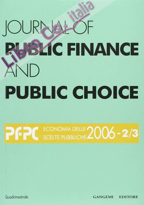 Journal of public finance and public choice (2006) vol. 2-3