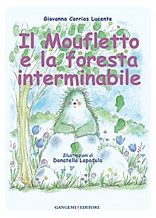 Il moufletto e la foresta interminabile. Ediz. illustrata