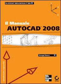 AutoCad 2008. Il manuale