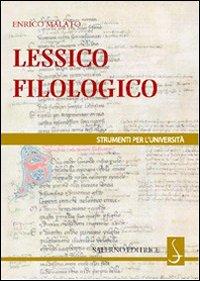 Lessico filologico. Un approccio alla filologia