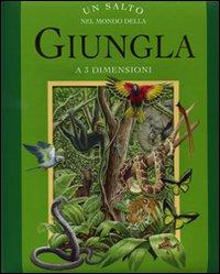 Un Salto nel mondo della giungla. Libro 3D