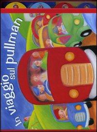 In viaggio sul pullman. Libro puzzle. Ediz. illustrata