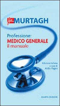 Professione: medico generale