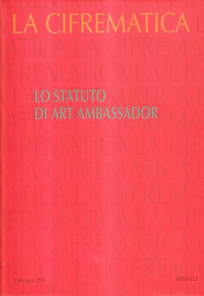 Lo statuto di art ambassador