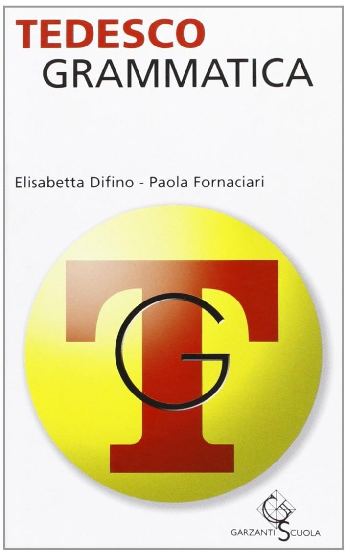 Tedesco. Grammatica. Ediz. bilingue