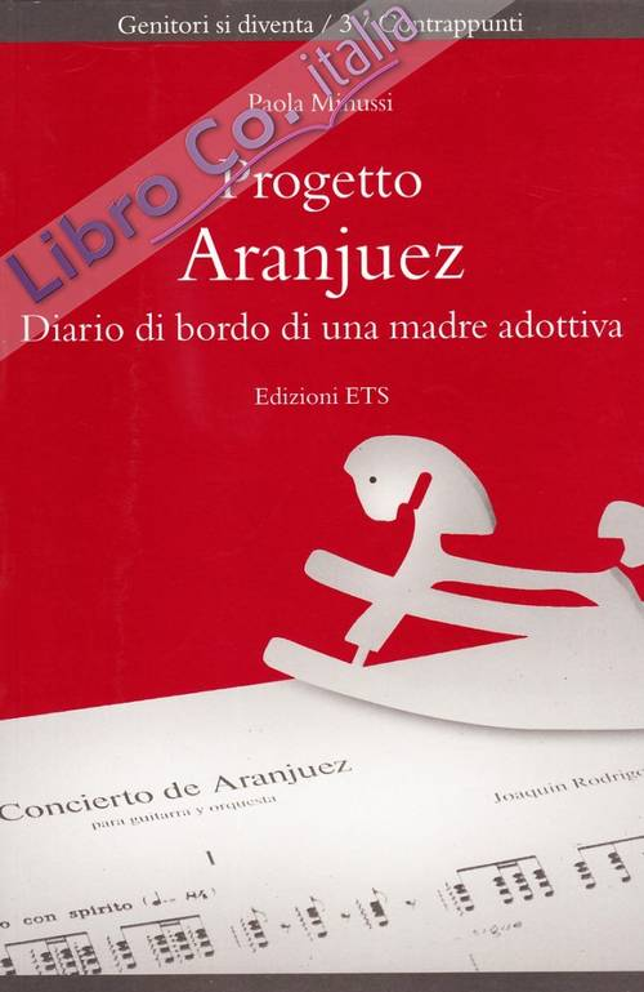 Progetto Aranjuez. Diario di bordo di una madre adottiva