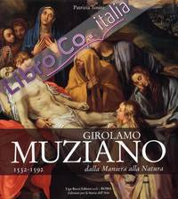 Girolamo Muziano 1532-1592. Dalla Maniera alla Natura