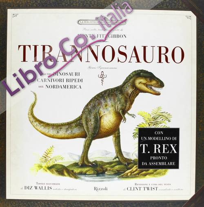 Tirannosauro. Ediz. illustrata