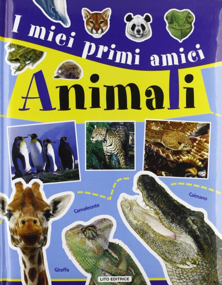 I miei primi amici animali