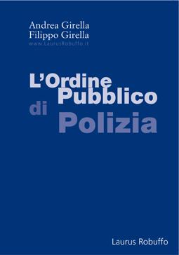 L'ordine pubblico di polizia.
