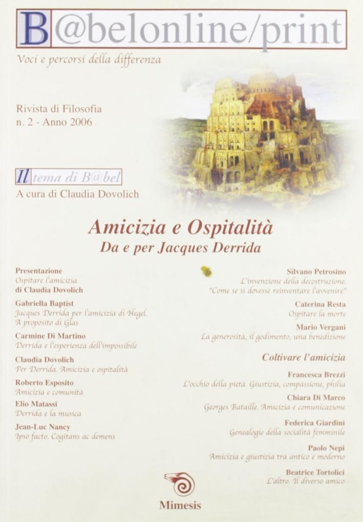 Babeleonline print. Vol. 2: Amicizia e ospitalità. Da e per Jacques Derrida.