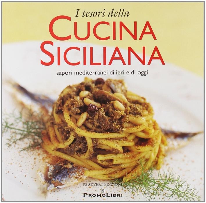 9788875080167 2008 i tesori della cucina siciliana for Cucina siciliana