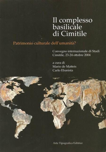 Il complesso basilicale del Cimitile. Patrimonio culturale dell'umanità? Ediz. illustrata