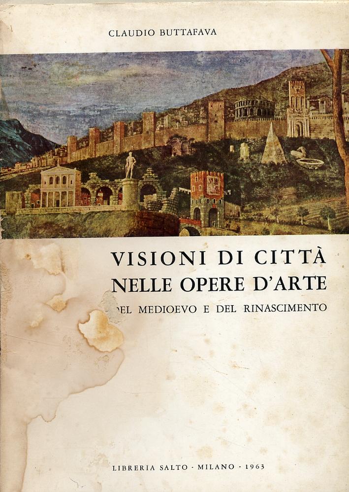 Visioni di città nelle opere d'arte del Medioevo e del Rinascimento