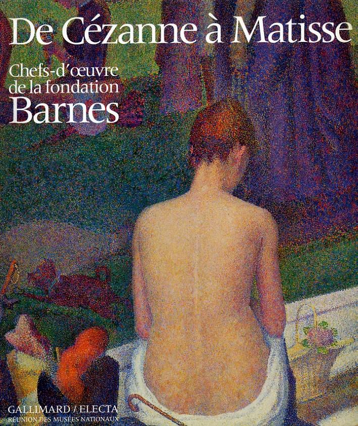 De Cézanne a Matisse. Chefs-d'oeuvre de la Fondation Barnes