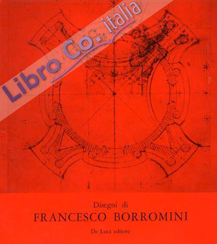 Disegni di Francesco Borromini