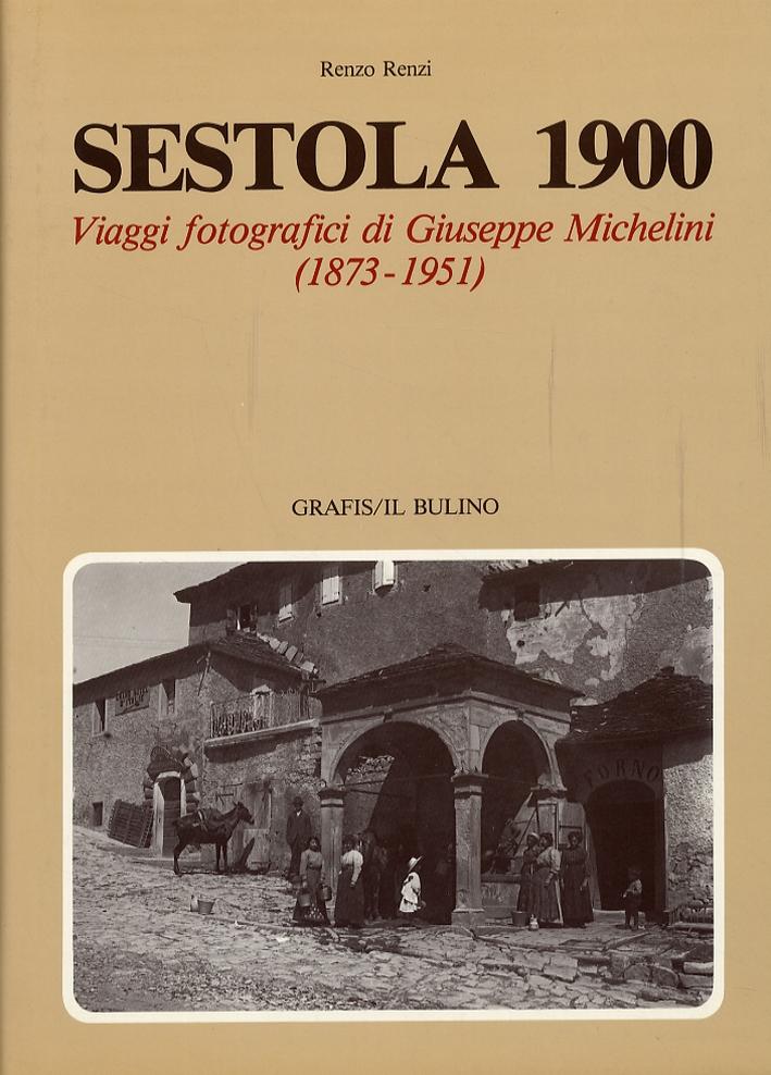 Sestola 1900. Viaggi fotografici di Giuseppe Michelini (1873-1951)