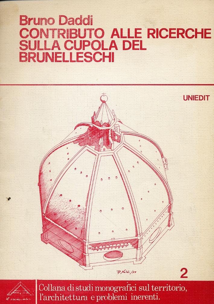 Contributo alle ricerche sulla cupola del Brunelleschi