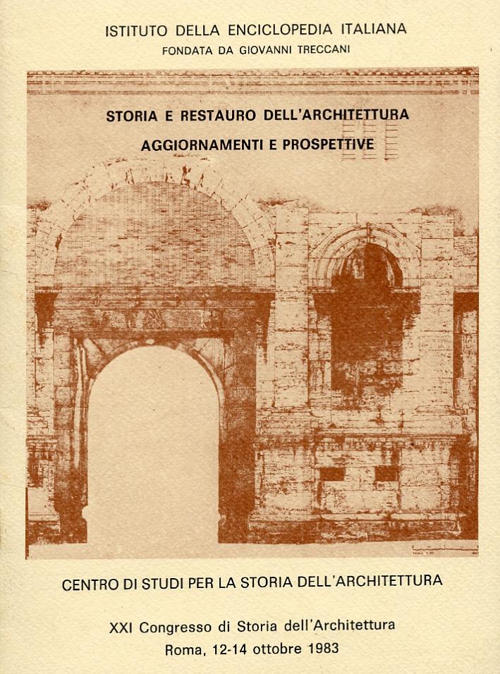 Storia e restauro dell'architettura. Aggiornamenti e prospettive